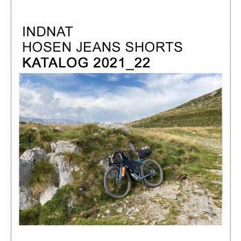 INDNAT Hosenkatalog 2021 - 22 / Hosen Jeans & Shorts aus Biobaumwolle, Denim, Loden, Leinen, Hanf - Hosen nach Maß